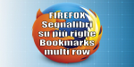 Firefox 70 Bookmarks multirow