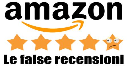 False recensioni Amazon